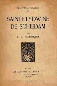 Huysmans : vie de Sainte Lydwine