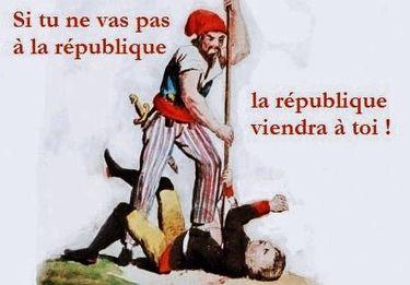 si tu ne vas pas à la république...