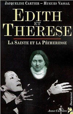 Edith et Thérèse la sainte et la pécheresse