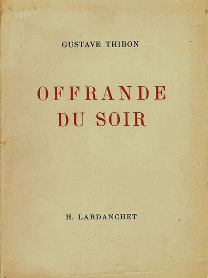 Offrande du soir - Gustave Thibon 1946