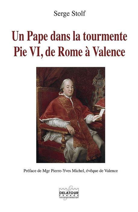 Serge Stolf Pie VI éditions Delatour