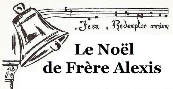 Noël de Frère Alexis - titre