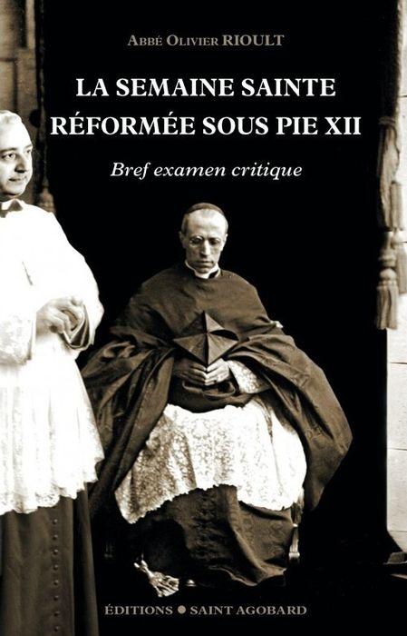 la-semaine-sainte-reformee-sous-pie-xii-abbe-olivier-rioult
