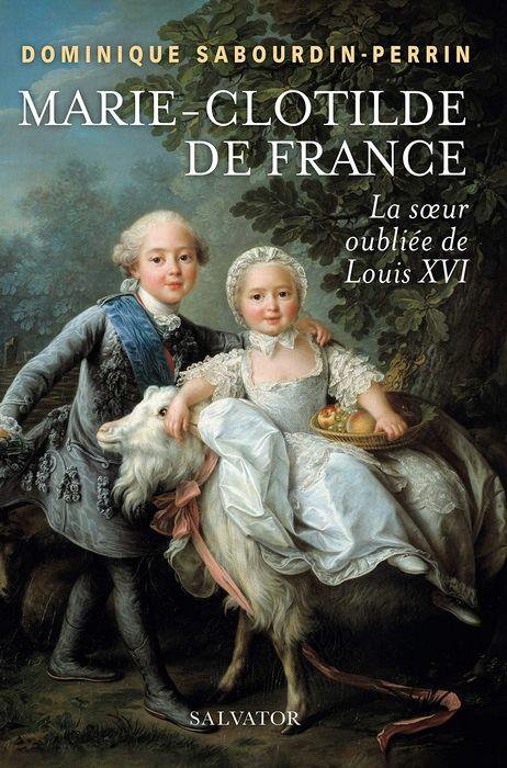 Marie-Clotilde de France par Dominique Sabourdin-Perrin